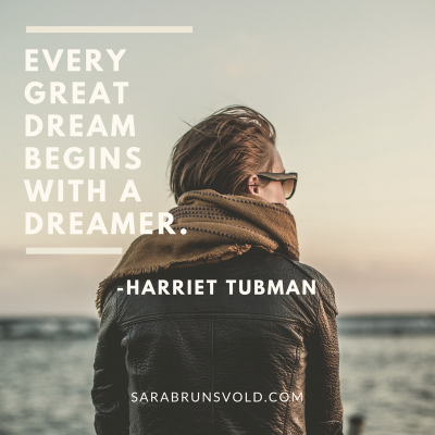 every great dream begins with dreamer quote