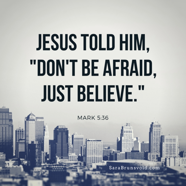 Dont Be Afraid Believe meme